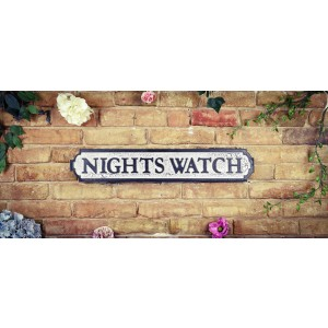 Vintage Road Sign, Nights Watch - Game Of Thrones